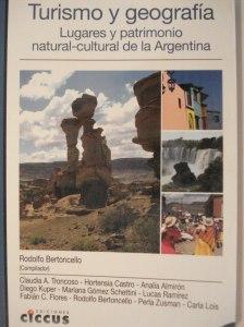 Turismo y Geografía. Patrimonios de Argentina.