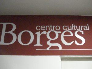 Centro Cultural Borges, Viamonte y San Martín.