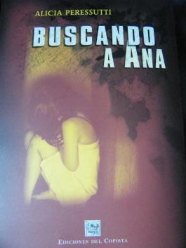 Buscando a Ana, una novela excepcional, de las que se leen de una misma vez.