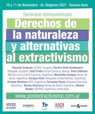 Seminario Latinoamericano Derechos de la Naturaleza y Alternativas al Extractivismo. ATE.