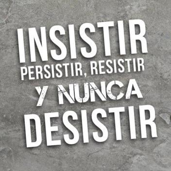 Insistir persistir no desistir