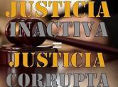 Justicia inactiva corrupta
